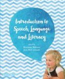 McLeod, Sharynne; McCormack, Jane - Introduction to Speech, Language and Literacy - 9780195527926 - V9780195527926