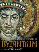 - The Oxford History of Byzantium - 9780198140986 - V9780198140986