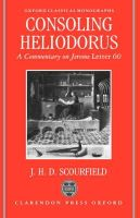 Scourfield, J.H.D. - Consoling Heliodorus - 9780198147220 - V9780198147220