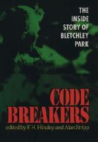 - Codebreakers: The Inside Story of Bletchley Park - 9780198203278 - KHS0079399