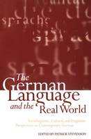 - The German Language and the Real World: Sociolinguistic, Cultural, and Pragmatic Perspectives on Contemporary German - 9780198237389 - V9780198237389