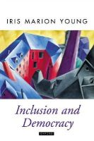 Young, Iris Marion - Inclusion and Democracy - 9780198297550 - V9780198297550
