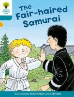 Hunt, Roderick - Oxford Reading Tree Biff, Chip and Kipper Stories Decode and Develop: Level 9: The Fair-Haired Samurai - 9780198300410 - V9780198300410
