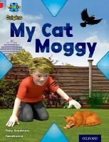 - Project X Origins: Red Book Band, Oxford Level 2: Pets: My Cat Moggy - 9780198300847 - V9780198300847