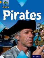 Penrose, Jane - Project X Origins: Gold Book Band, Oxford Level 9: Pirates: Pirates - 9780198301981 - V9780198301981
