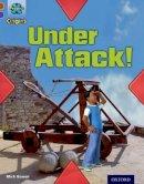 Gowar, Mick - Project X Origins: Brown Book Band, Oxford Level 11: Strong Defences: Under Attack! - 9780198302841 - V9780198302841