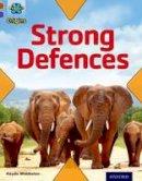 Middleton, Haydn - Project X Origins: Brown Book Band, Oxford Level 11: Strong Defences: Strong Defences - 9780198302865 - V9780198302865