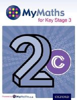 Capewell, Dave, Mullarkey, Peter, Nicholson, James, Plass, Clare - MyMaths: for Key Stage 3: Student Book 2C - 9780198304586 - V9780198304586
