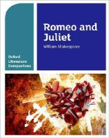 Fox, Annie, Buckroyd, Peter - Oxford Literature Companions: Romeo and Juliet - 9780198304814 - V9780198304814