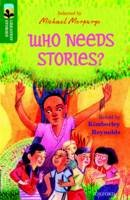 Reynolds, Kimberley - Oxford Reading Tree Treetops Greatest Stories: Oxford Level 12: Who Needs Stories? - 9780198305989 - V9780198305989