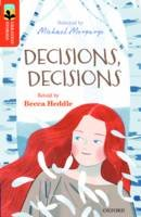 Heddle, Becca - Oxford Reading Tree Treetops Greatest Stories: Oxford Level 13: Decisions, Decisions - 9780198306016 - V9780198306016