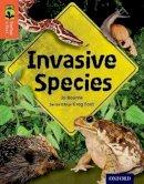 Bourne, Jo - Oxford Reading Tree Treetops Infact: Level 13: Invasive Species - 9780198306580 - V9780198306580