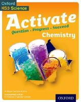 Gardom-Hulme, Philippa - Activate: 11-14 (Key Stage 3): Activate Chemistry Student Book - 9780198307167 - V9780198307167