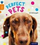 McDougall, Jill - Oxford Reading Tree Infact: Level 6: Perfect Pets - 9780198307969 - V9780198307969
