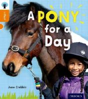 - Oxford Reading Tree Infact: Level 6: A Pony for a Day - 9780198307983 - V9780198307983