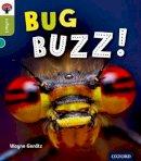 Gerdtz, Wayne - Oxford Reading Tree Infact: Level 7: Bug Buzz! - 9780198308027 - V9780198308027