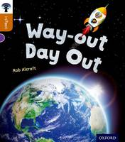 Alcraft, Rob - Oxford Reading Tree Infact: Level 8: Way-Out Day Out - 9780198308072 - V9780198308072