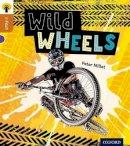 Millett, Peter - Oxford Reading Tree Infact: Level 8: Wild Wheels - 9780198308096 - V9780198308096