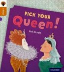 Alcraft, Rob - Oxford Reading Tree Infact: Level 8: Pick Your Queen! - 9780198308126 - V9780198308126