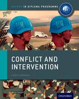 Cannon, Martin - Conflict and Intervention: IB History Course Book: Oxford IB Diploma Program - 9780198310174 - V9780198310174