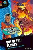 Dickinson, Matt. Illus: Dynamo - Project X Alien Adventures: Dark Red Book Band, Oxford Level 18: Out of the Flames - 9780198310655 - V9780198310655