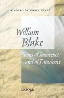 Blake, William - Oxford Student Texts: Songs of Innocence and Experience - 9780198310785 - V9780198310785