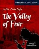 Doyle, Sir Arthur Conan - Oxford Playscripts: The Valley of Fear - 9780198320852 - V9780198320852