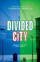 Breslin, Theresa - Rollercoasters: The Divided City Reader - 9780198326748 - V9780198326748