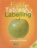 Bender, Arnold E.; Bender, David A. - Food Tables and Labelling - 9780198328148 - V9780198328148