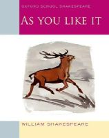 Shakespeare, William - As You Like it - 9780198328698 - V9780198328698