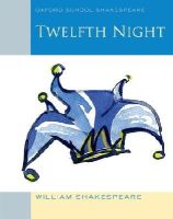 Shakespeare, William - Twelfth Night - 9780198328711 - V9780198328711