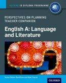 - IB Perspectives on Planning English A: Language and Literature Teacher Companion: Oxford IB Diploma Program - 9780198332671 - V9780198332671