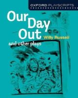 RUSSELL - New Oxford Playscriptsour Day Out - 9780198333005 - V9780198333005