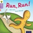 Lane, Alex; Gamble, Nikki; Heapy, Teresa - Oxford Reading Tree Traditional Tales: Stage 1+: Run, Run! - 9780198339113 - V9780198339113