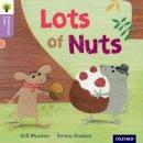 Munton, Gill; Gamble, Nikki; Heapy, Teresa - Oxford Reading Tree Traditional Tales: Stage 1+: Lots of Nuts - 9780198339137 - V9780198339137
