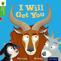 Lane, Alex; Gamble, Nikki; Page, Thelma - Oxford Reading Tree Traditional Tales: Stage 2: I Will Get You! - 9780198339205 - V9780198339205