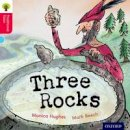 Hughes, Monica; Gamble, Nikki; Page, Thelma - Oxford Reading Tree Traditional Tales: Stage 4: Three Rocks - 9780198339410 - V9780198339410