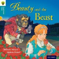 Morgan, Michaela; Gamble, Nikki; Dowson, Pam - Oxford Reading Tree Traditional Tales: Stage 9: Beauty and the Beast - 9780198339854 - V9780198339854