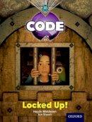 Middleton, Haydn, Joyce, Marilyn - Project X Code: Castle Kingdom Locked Up - 9780198340416 - V9780198340416
