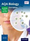 Toole, Glenn, Toole, Susan - AQA Biology A Level Year 1 Student Book - 9780198351764 - V9780198351764