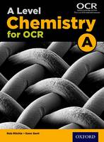 Ritchie, Rob, Gent, Dave - A Level Chemistry a for OCR Student Book: Student book - 9780198351979 - V9780198351979