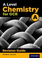 Poole, Emma, Ritchie, Rob - OCR A Level Chemistry A Revision Guide - 9780198351993 - V9780198351993