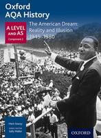 Stacey, Mark - Oxford AQA History for A Level: The American Dream: Reality and Illusion 1945-1980 - 9780198354550 - V9780198354550