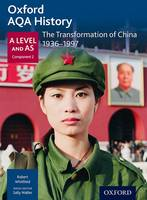 Whitfield, Robert - Oxford AQA History for A Level: The Transformation of China 1936-1997 - 9780198354567 - V9780198354567