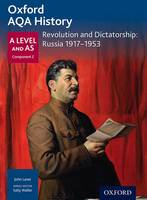 Waller, Sally, Rowe, Chris, Laver, John - Oxford AQA History for A Level: Revolution and Dictatorship: Russia, 1917-1953 - 9780198354581 - V9780198354581