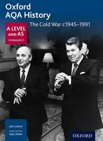 Aldred, John, Waller, Sally, Mamaux, Alexis - Oxford AQA History for A Level: The Cold War c.1945-1991 - 9780198354611 - V9780198354611