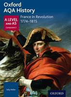 - Oxford AQA History for A Level: France in Revolution 1774-1815 - 9780198354734 - V9780198354734