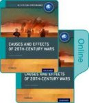 Smith, David - Causes and Effects of Conflicts: IB History Print and Online Pack: Oxford IB Diploma Program - 9780198354901 - V9780198354901