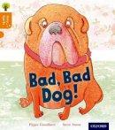 Goodhart, Pippa - Oxford Reading Tree Story Sparks: Oxford Level 6: Bad, Bad Dog - 9780198356363 - V9780198356363
