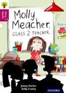 Zucker, Jonny - Oxford Reading Tree Story Sparks: Oxford Level 10: Molly Meacher, Class 2 Teacher - 9780198356691 - V9780198356691